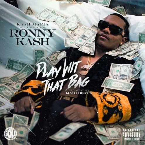 """New Music on BTN Soundcloud Player (03.26.19) >>> Ronny Kash: """"Play Wit That Bag"""""""