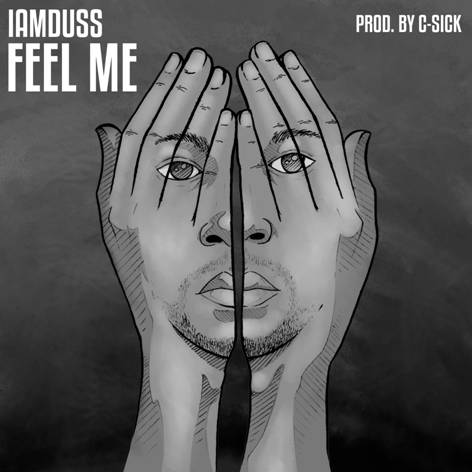 "New Music on BTN Soundcloud Player (05.03.19) >>> iAmDuss: ""Feel Me"""